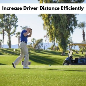 Increase Driver Distance Efficiently
